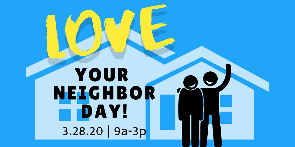 Love Your Neighbor Day!