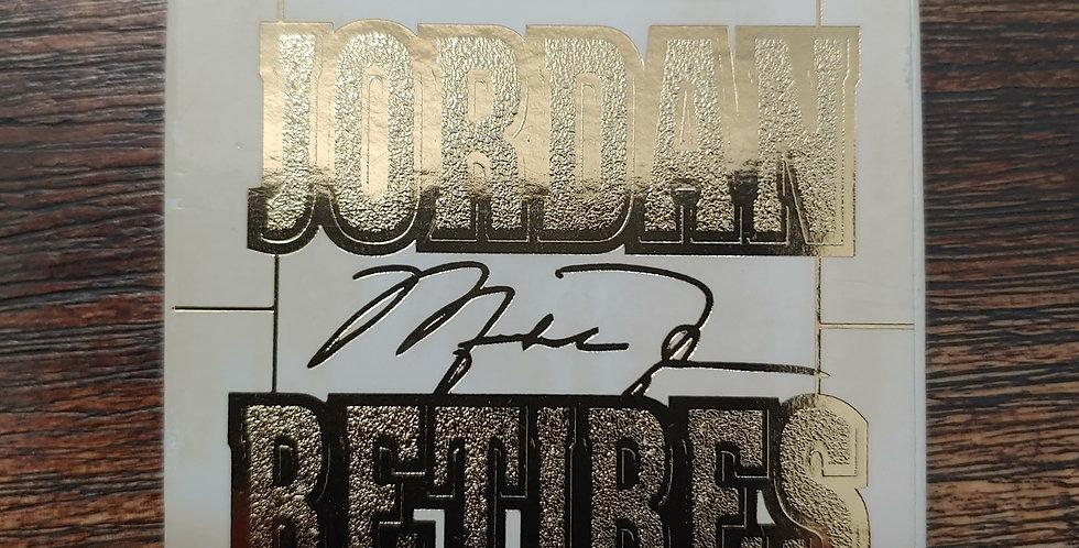 1998 Upper Deck 22kt Gold Michael Jordan Retires Die Cut