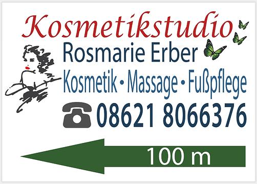 Hinweisschild für Aufstellung auf Straße, Kosmetik Erber Trostberg.