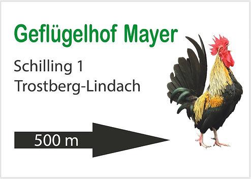 Hinweisschild für Straße, Mayer Geflügelhof in Trostbeg.