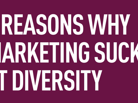 Tactics and Token Minorities: 3 Reasons why marketing sucks at diversity