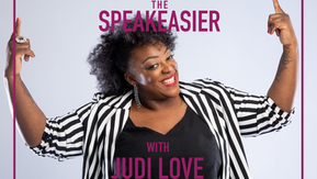 The Speakeasier with Judi Love: Can we have a laugh anymore?