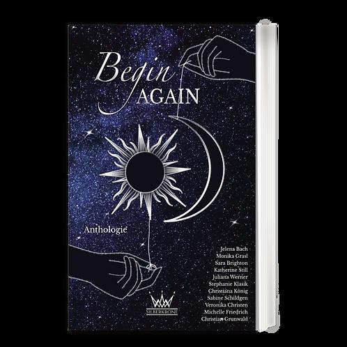 Begin Again - Anthologie