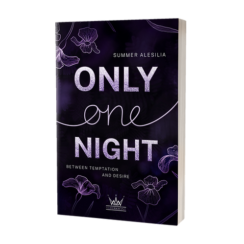 Only One Night - Between Temptation and Desire