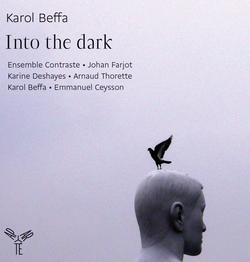 Into the dark, Karol Beffa