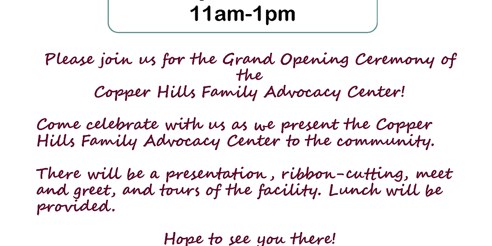 Copper Hills Family Advocacy Center Grand Opening