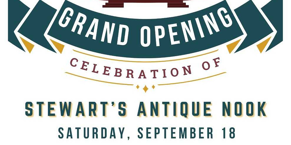 Stewart's Antique Nook - Grand opening!