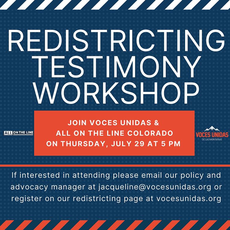 Redistricting Testimony Workshops