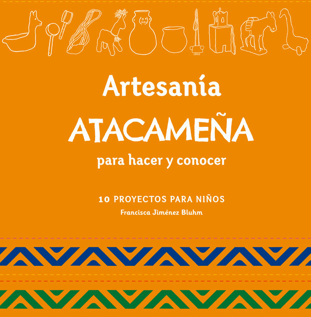 """Atacameña handcraft to make and learn"" is a complete and entertaining compendium of the typical crafts of the Lickan Antay people, in the northern zone of Chile. The publication is aimed at children from 5 to 12 years old, who can learn about traditional handicrafts of the Lickan Antay people, through the simple step-by-step realization, with easy-touse materials and acquisition. In addition, on each page children can learn about the ancient Atacama culture with interesting stories of how each craft was originated, who were its bearers and their uses, both old and new.  ​  Written by Francisca Jiménez Bluhm  Illustrated by María José Escalona y Natalia Rodríguez  Informative book  Atacameña handicrafts"