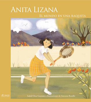 Anita Lizana. The World in a Racket