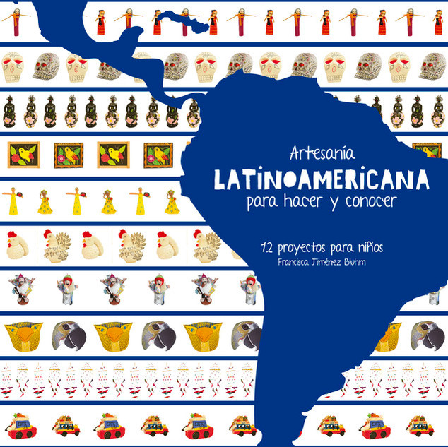 Latin American handicrafts to make and know
