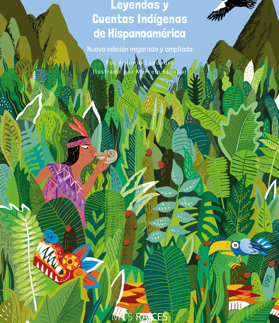 Legends and Indigenous Stories of Latin America