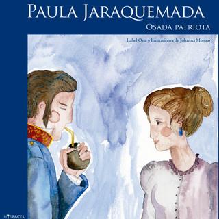 Paula Jaraquemada. Daring Patriot