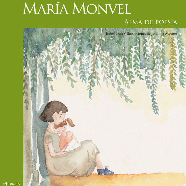 María Monvel. Soul of Poetry