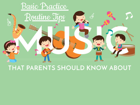 Basic Practice Routine Tips that Parents Should Know About
