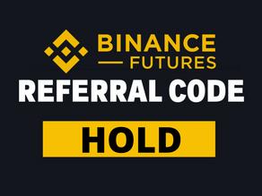 "Binance Futures Referral: ""HOLD"" Code Free 20$ with 40% Bonus"