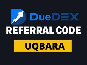 "DueDex Referral Code : ""UQBARA"" – Up to 70$ Trading Bonus on Registration"