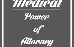 Powers of Attorney: Financial and Medical