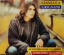 ARTISTA: Gianluca Grignani       CANCIÓN: MI HISTORIA ENTRE TUS DEDOS