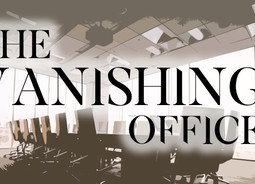 The Vanishing Office (PT 2)