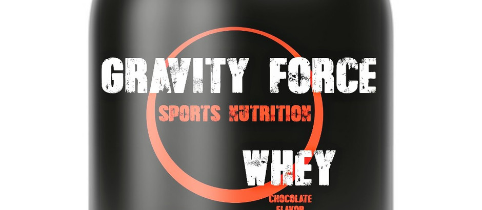 Gravity Force WHEY is Here!