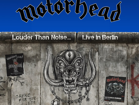 MOTÖRHEAD's Louder Than Noise… Live in Berlin Available Today via Silver Lining Music