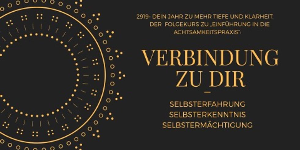 VERBINDUNG ZU DIR. Dein Kurs für 2019- mehr Tiefe und Klarkeit.