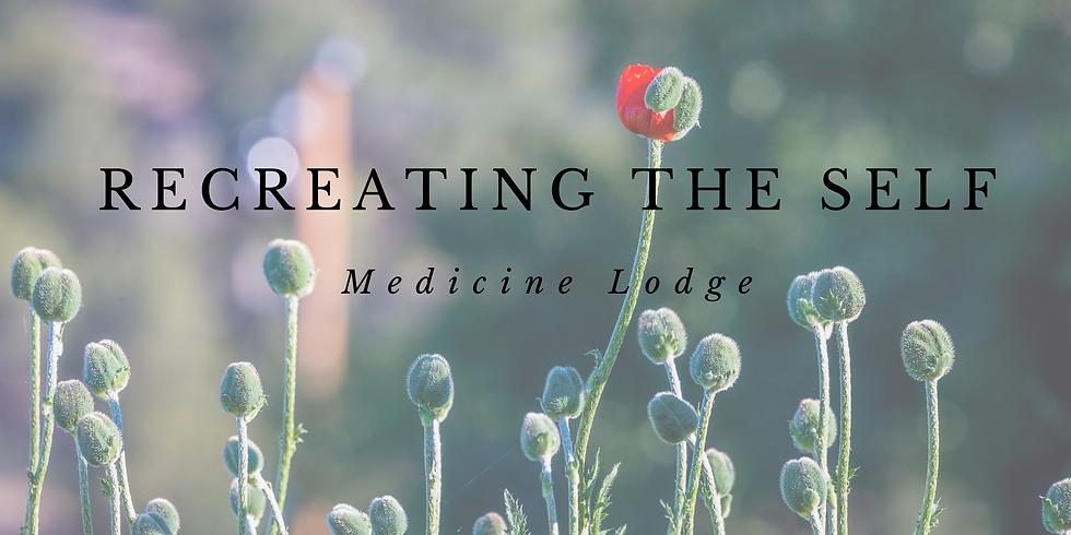Recreating the Self – Medicine Lodge