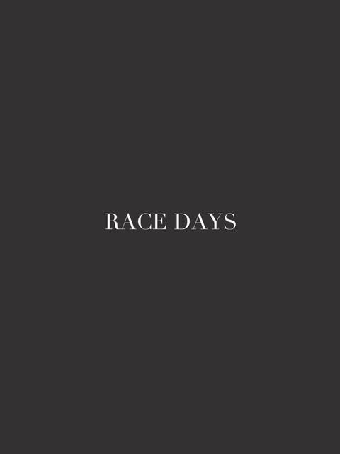 RACE DAYS .jpg