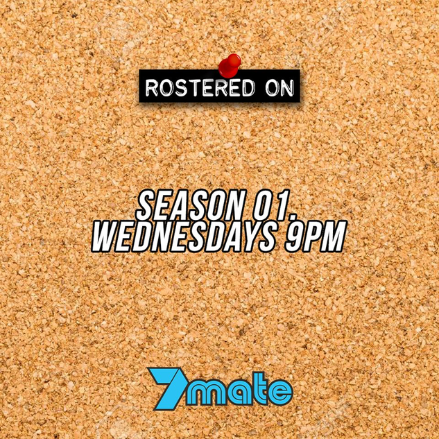 Rostered On 7mate Promotion