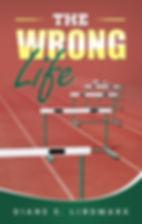 The Wrong Life.jpg