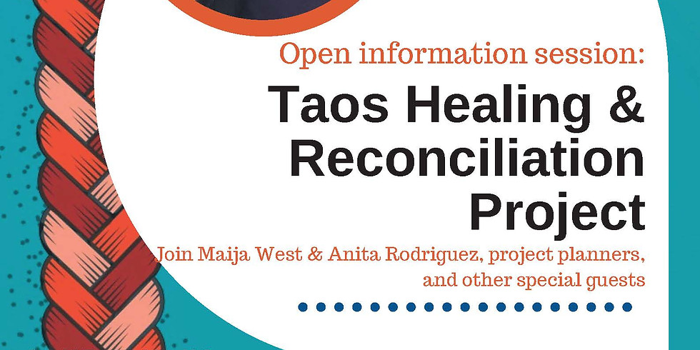 Open informational session on the Taos Healing and Reconciliation Project