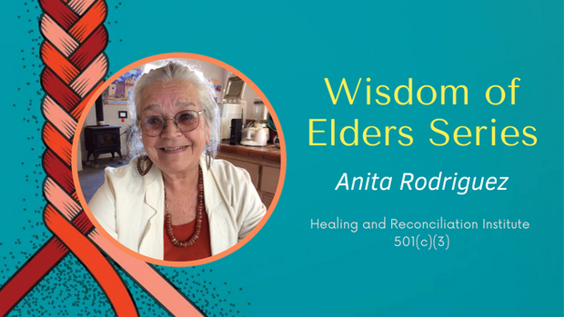 Wisdom of Elders Anita Rodriquez