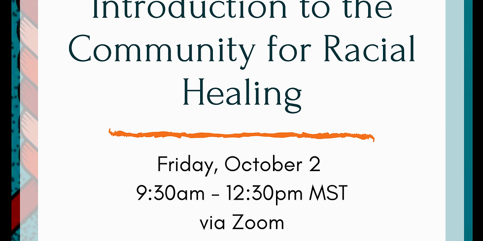 Introduction to the Community for Racial Healing