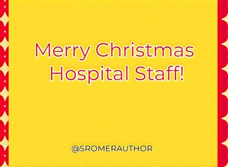 Merry Christmas Hospital Staff