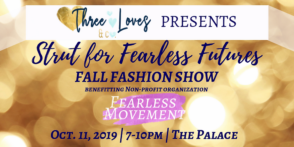 Strut for Fearless Futures Fall Fashion Show