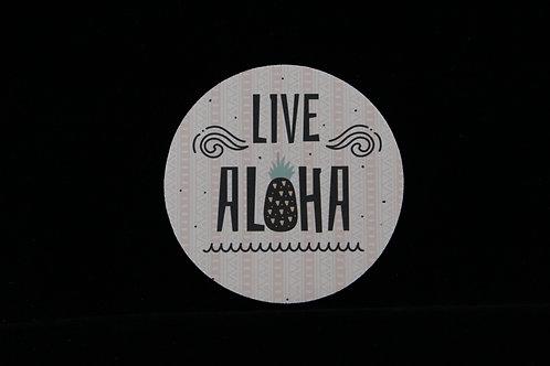 """Live Aloha - Jar Opener - 5""""Round - Black Backing"""