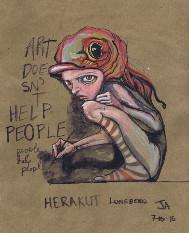 "Art doesn't help people people do"", watercolor on brown paper, N.F.S"