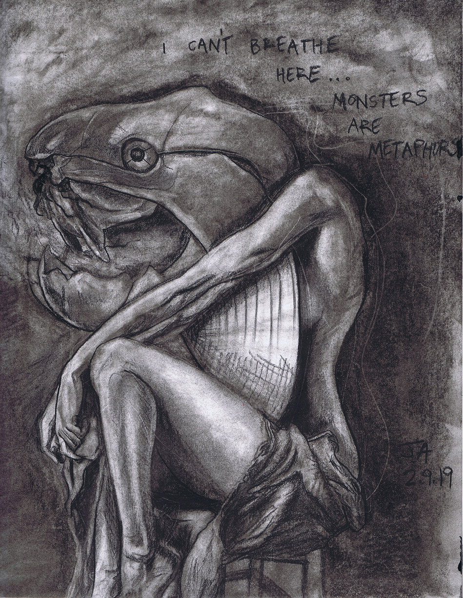 """""""I can't breathe here, monsters are metaphors"""", charcoal on 11"""" x 14"""" paper, $300"""