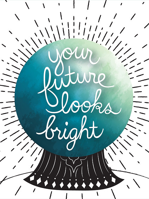 Your Future Looks Bright - Card