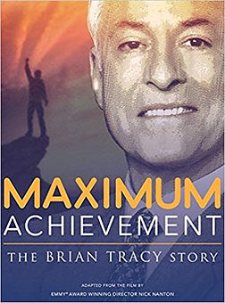 Maximum Achievement The Brian Tracy Story book based upon the film
