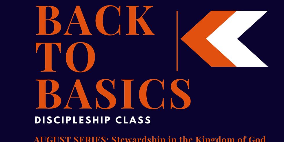 Back to the Basics Discipleship Class  - Week 2