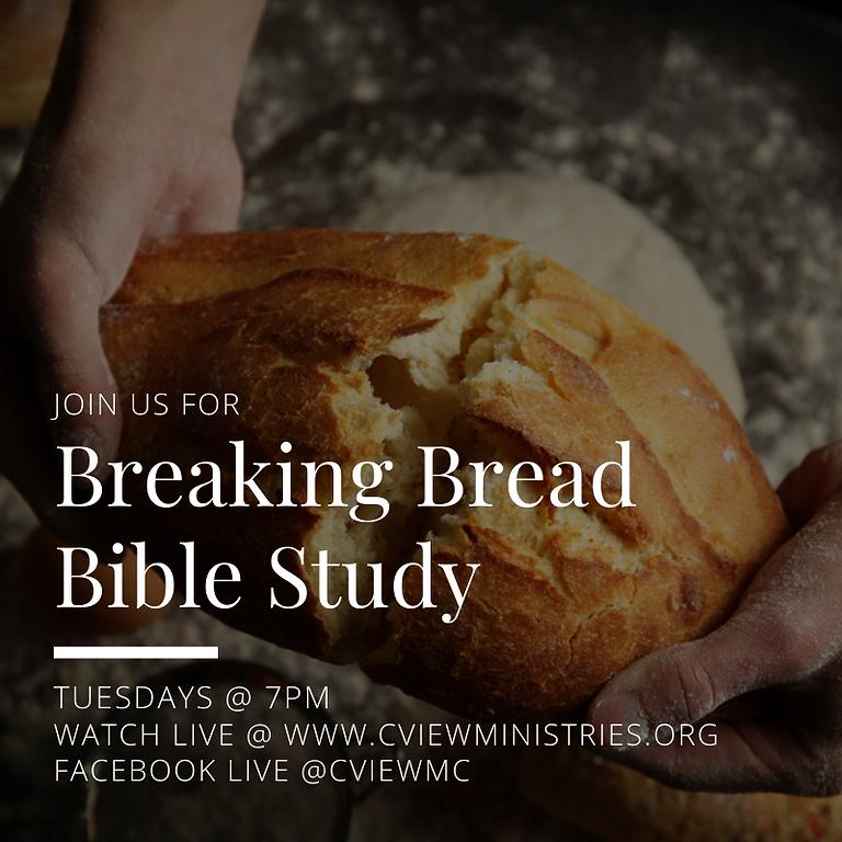Breaking Bread Bible Study