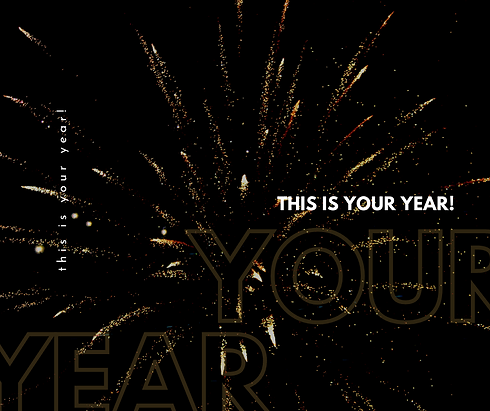 This is your year.png