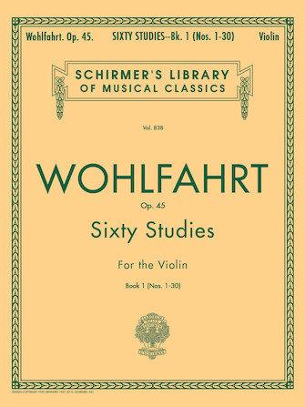 WOHLFAHRT 60 Studies for the Violin, Nos. 1-30