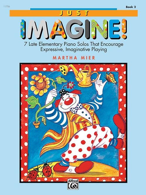 Just Imagine! Book 2