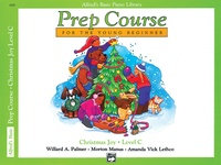 Alfred's Basic Prep Course, Christmas Joy, Level C