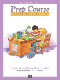 Alfred's Basic Prep Course, Activity & Ear Training Book, Level D