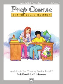 Alfred's Basic Prep Course, Activity & Ear Training Book, Level F