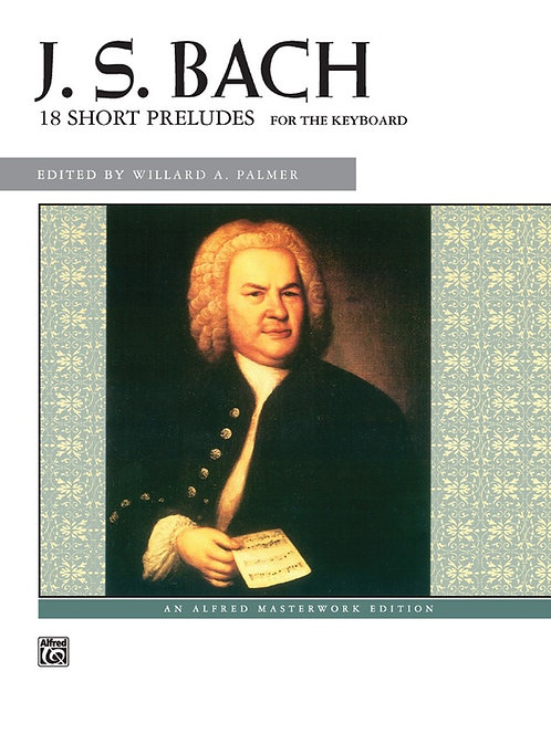 J. S. Bach 18 Short Preludes